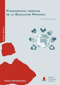 FUNDAMENTOS TEÓRICOS DE LA EDUCACIÓN PRIMARIA