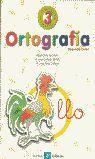 ORTOGRAFIA 3 LA CALESA (ED/ANTIGUA)