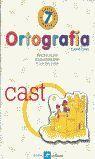 ORTOGRAFIA 7 LA CALESA (ED/ANTIGUA)