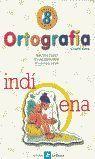 ORTOGRAFIA 8 LA CALESA (ED/ANTIGUA)