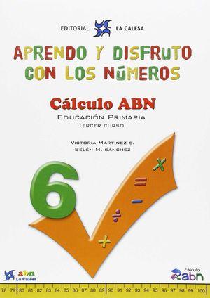 CUADERNO APRENDO Y DISFRUTO CON LOS NUMEROS 6 (2015)