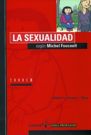 LA SEXUALIDAD SEGUN MICHEL FOUCAULT