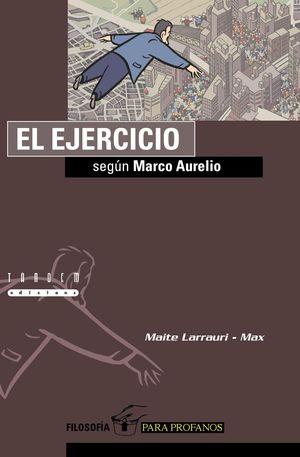 EL EJERCICIO SEGUN MARCO AURELIO