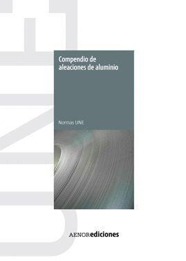COMPENDIO DE ALEACIONES DE ALUMINIO