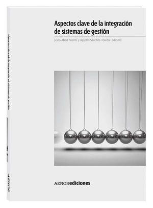 ASPECTOS CLAVE DE LA INTEGRACIÓN DESISTEMAS DE GESTIÓN