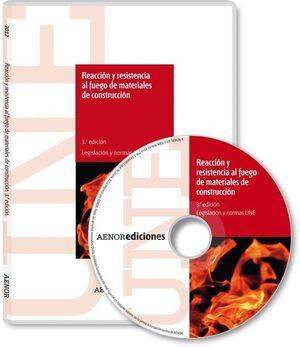 REACCIÓN Y RESISTENCIA AL FUEGO DE MATERIALES DE CONSTRUCCIÓN (3ª EDICIÓN)