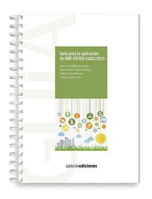 GUIA PARA LA APLICACION DE UNE-EN ISO 14001:2015