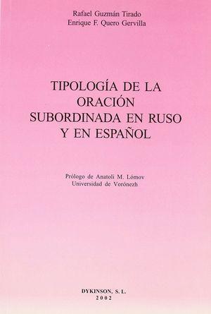 TIPOLOGIA DE LA ORACION SUBORDINADA EN RUSO Y ESPAÑOL