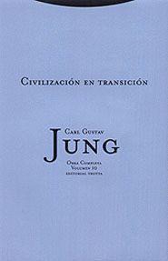 CIVILIZACION EN TRANSICION OBRAS COMPLETAS VOLUMEN 10