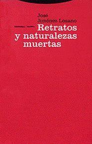 RETRATOS Y NATURALEZAS MUERTAS