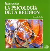PARA CONOCER LA PSICOLOGÍA DE LA RELIGIÓN