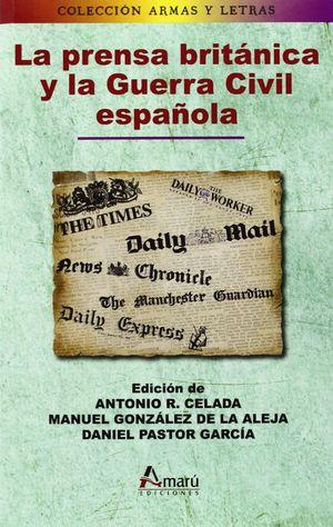 LA PRENSA BRITÁNICA Y LA GUERRA CIVIL ESPAÑOLA