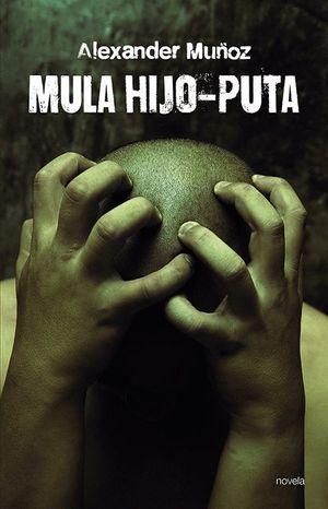 MULA HIJO-PUTA
