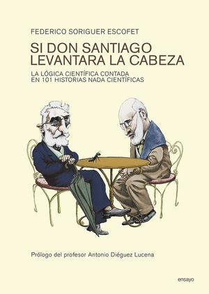 SI DON SANTIAGO LEVANTARA LA CABEZA