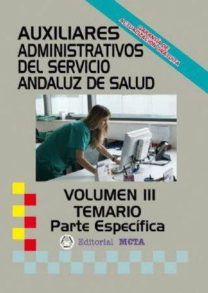 AUXILIARES ADMINISTRATIVOS TEMARIO III PARTE ESPECIFICA SAS