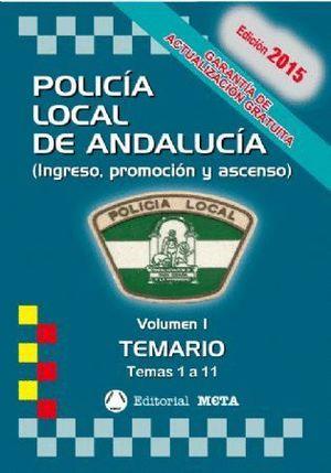 POLICIA LOCAL ANDALUCIA TEMARIO 2017 VOL.I TEMAS 1 A 12