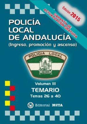POLICIA LOCAL ANDALUCIA TEMARIO 2017 VOL.III TEMAS 26 A 40
