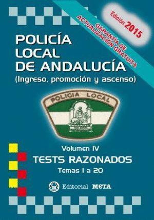 POLICIA LOCAL ANDALUCIA TEST RAZONADOS 2017 VOL.IV TEMAS 1 A 20