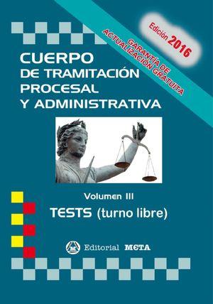 CUERPO DE TRAMITACION PROCESAL Y ADMINISTRATIVA VOL.III TEST