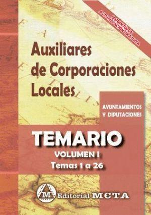 AUXILIARES CORPORACIONES LOCALES TEMARIO VOL.1 2017 TEMA 1 A 26