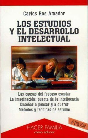 LOS ESTUDIOS Y EL DESARROLLO INTELECTUAL (NUEVO)