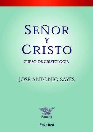 SEÑOR Y CRISTO