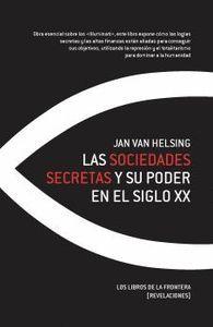 LAS SOCIEDADES SECRETAS Y SU PODER EN EL SIGLO XX