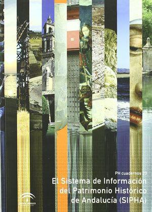 EL SISTEMA DE INFORMACIÓN DEL PATRIMONIO HISTÓRICO DE ANDALUCÍA (SIPHA)