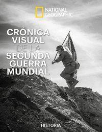 CRÓNICA VISUAL DE LA SEGUNDA GUERRA MUNDIAL