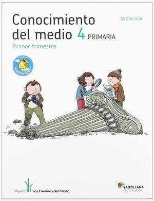 CONOCIMIENTO DEL MEDIO ANDALUCIA 4 PRIMARIA M LIGERA LOS CAMINOS DEL SABER