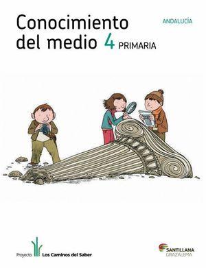 CONOCIMIENTO DEL MEDIO ANDALUCIA 4 PRIMARIA LIBRO UNICO LOS CAMINOS DEL SABER