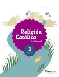 RELIGION CATOLICA 3º PRIMARIA ANDALUCIA SABER HACER 2015
