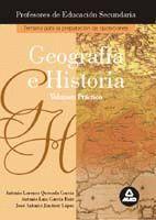 GEOGRAFIA E HISTORIA VOLUMEN PRACTICO (2012) CUERPO PROFESORES ENSEÑANZA SECUNDARIA