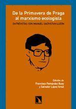 DE LA PRIMAVERA DE PRAGA AL MARXISMO ECOLOGISTA