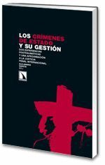 LOS CRIMENES DE ESTADO Y SU GESTION