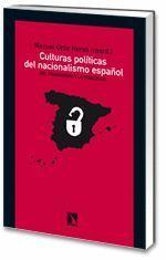 CULTURAS POLITICAS DEL NACIONALISMO ESPAÑOL