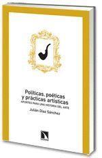POLITICAS POETICAS Y PRACTICAS ARTISTICAS