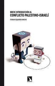 BREVE INTRODUCCION AL CONFLICTO PALESTINO-ISRAELI