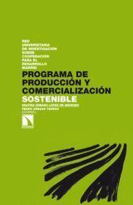 PROGRAMA DE PRODUCCIÓN Y COMERCIALIZACIÓN SOSTENIBLE