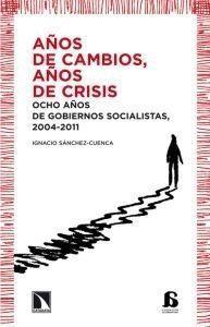 AÑOS DE CAMBIOS, AÑOS DE CRISIS
