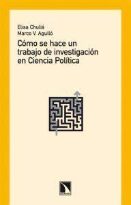 COMO SE HACE UN TRABAJO DE INVESTIGACION EN CIENCIA POLITICA