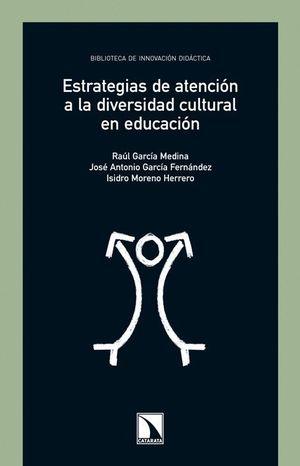 ESTRATEGIAS DE ATENCIÓN A LA DIVERSIDAD CULTURAL EN EDUCACIÓN
