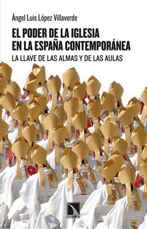 EL PODER DE LA IGLESIA EN LA ESPAÑA CONTEMPORÁNEA
