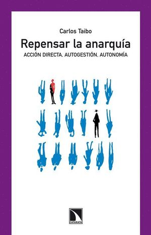 REPENSAR LA ANARQUÍA