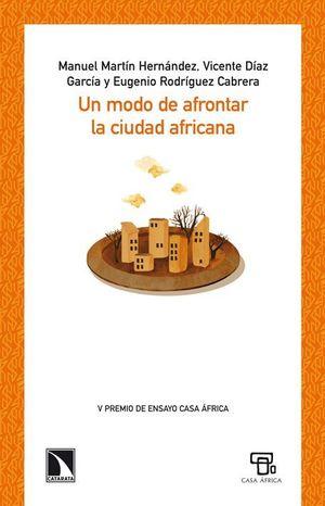 UN MODO DE AFRONTAR LA CIUDAD AFRICANA