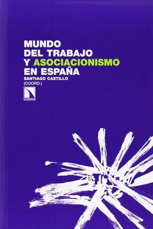 EL MUNDO DEL TRABAJO Y EL ASOCIACIONISMO EN ESPAÑA