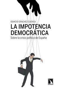 LA IMPOTENCIA DEMOCRATICA
