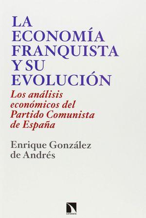 LA ECONOMÍA FRANQUISTA Y SU EVOLUCIÓN, 1939-1977