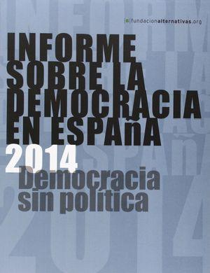 INFORME SOBRA LA DEMOCRACIA EN ESPAÑA
