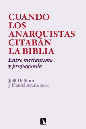 CUANDO LOS ANARQUISTAS CITABAN LA BIBLIA
